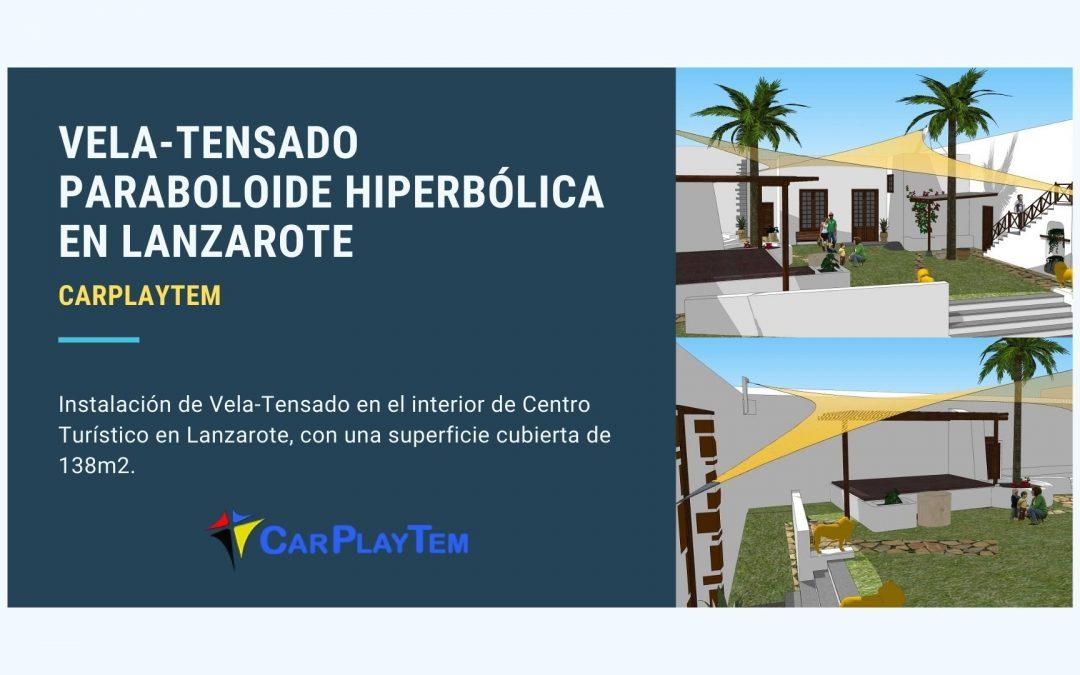 Vela-Tensado Paraboloide Hiperbólica en Lanzarote